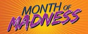 month of madness